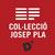 Col·lecció Josep Pla