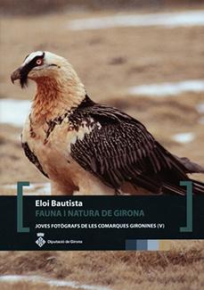 Joves Fotògraf(e)s. «Fauna i Natura de Girona» d'Eloi Bautista