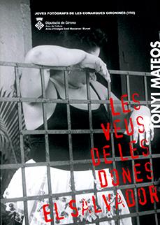 Joves Fotògraf(e)s. «Les veus de les dones. El Salvador»de Tonyi Mateos