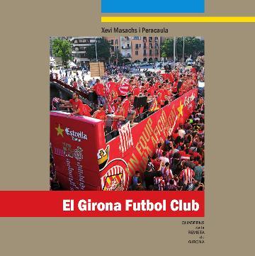 imatge portada: El Girona Futbol Club