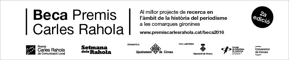 Beca Premis Carles Rahola 2016-2017