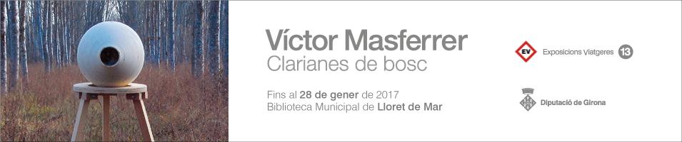 Víctor Masferrer a Lloret de Mar