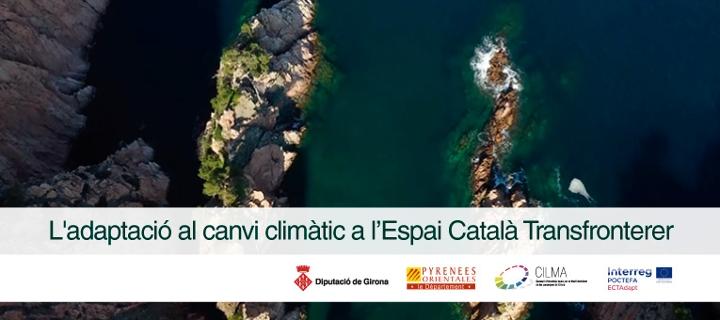 L'adaptació al canvi climàtic a l'Espai Català Transfronterer<br>