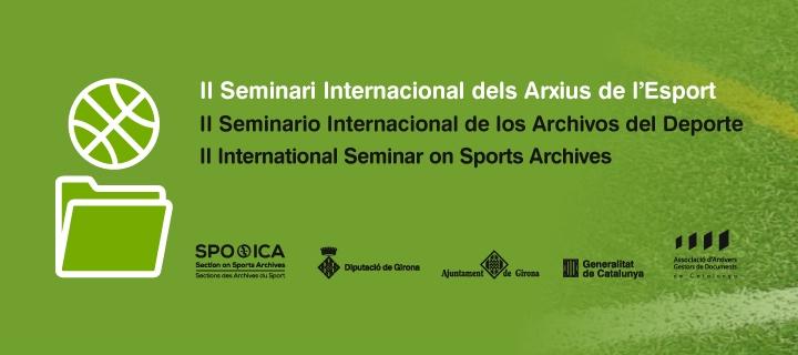 II Seminari Internacional dels Arxius de l'Esport