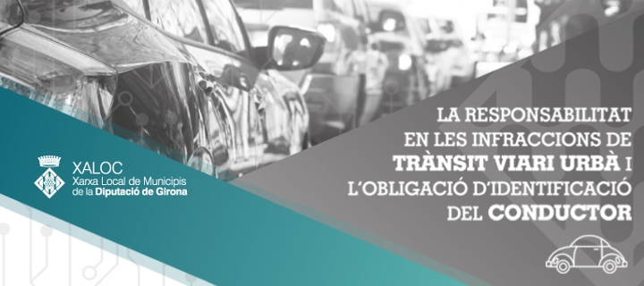 La responsabilitat en les infraccions de trànsit viari urbà i l'obligació d'identificació del conductor