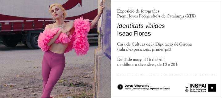«Identitats vàlides», d'Isaac Flores
