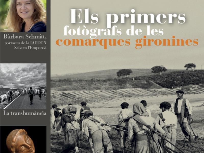 Foto 1 : <p>Un dossier sobre els primers fot&ograve;grafs de les comarques gironines encap&ccedil;ala el nou n&uacute;mero de la<em> Revista de Girona</em></p>