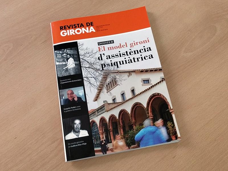 Foto 1 : Surt al carrer un nou número de la Revista de Girona, amb un dossier dedicat al model gironí d'assistència psiquiàtrica