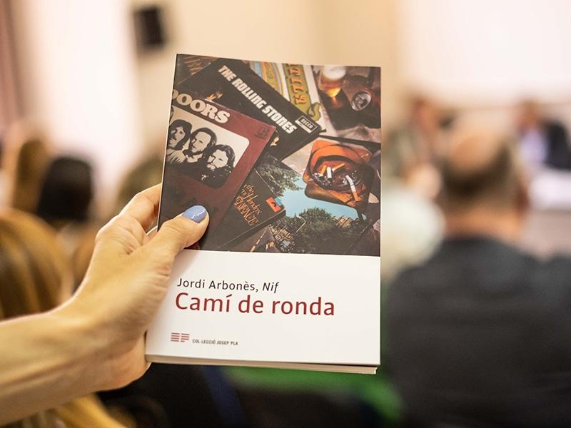 """Foto 4: Presentació del llibre <span style=""""font-style: italic;"""">Camí de ronda</span>, el nou volum de la col·lecció «Josep Pla», escrit per Jordi Arbonès, <span style=""""font-style: italic;"""">Nif</span>"""