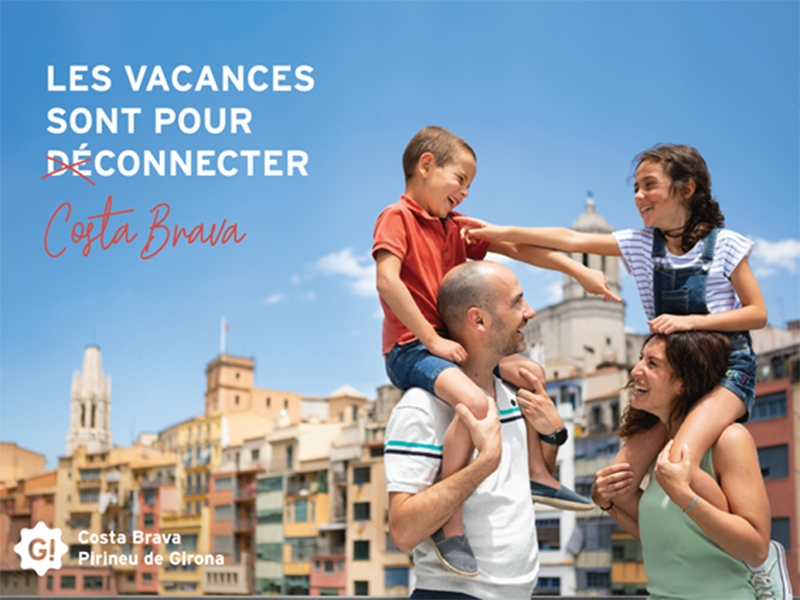 Foto : <p>«Les vacances sont pour déconnecter-connecter», la nova campanya de la Costa Brava i el Pirineu de Girona per al mercat francès</p>