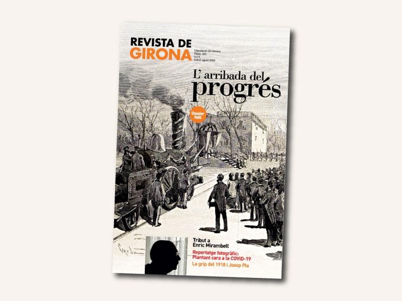 Foto : <p>Surt al carrer un nou número de la <em>Revista de Girona</em>, amb un dossier sobre l'arribada del progrés a les comarques gironines</p>