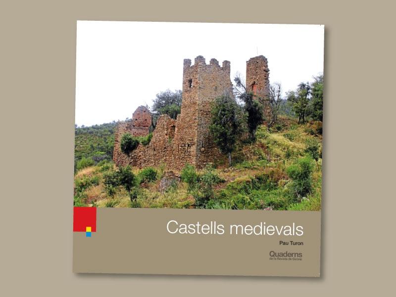 Foto : «Quaderns de la Revista de Girona» presenta una nova guia dedicada als castells medievals