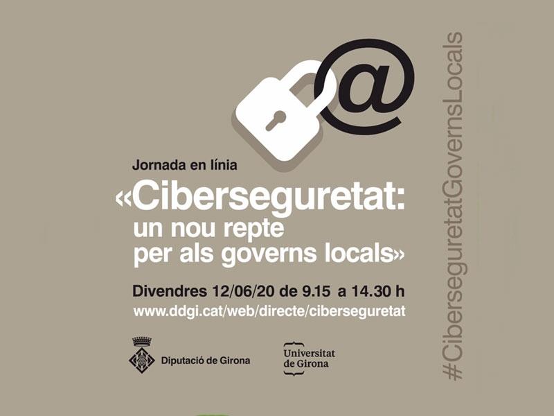 Foto : <p>La ciberseguretat en els governs locals, eix d'una jornada que organitzen la Diputació de Girona i la UdG</p>