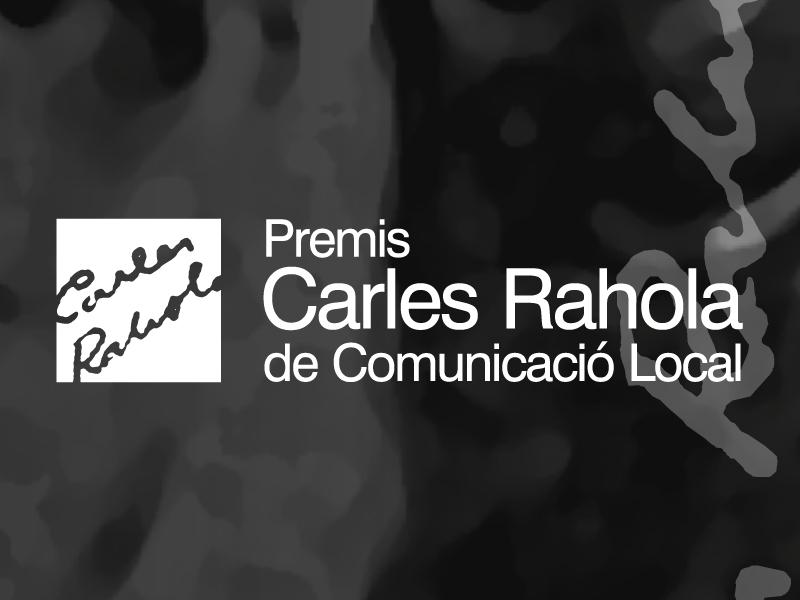 Foto : S'obre la convocatòria dels XIII Premis Carles Rahola de Comunicació Local