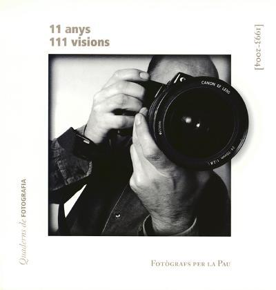 11 Anys - 111 Visions - Fotògrafs per la Pau