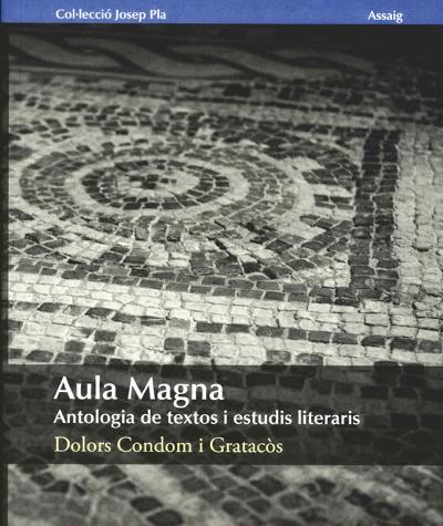 Aula Magna. Antologia de textos i estudis literaris