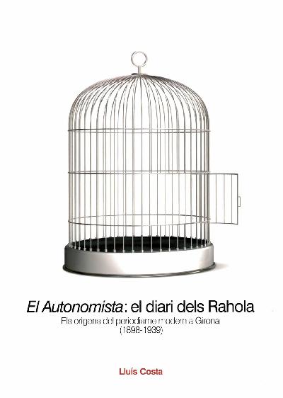 El Autonomista: el diari dels Rahola