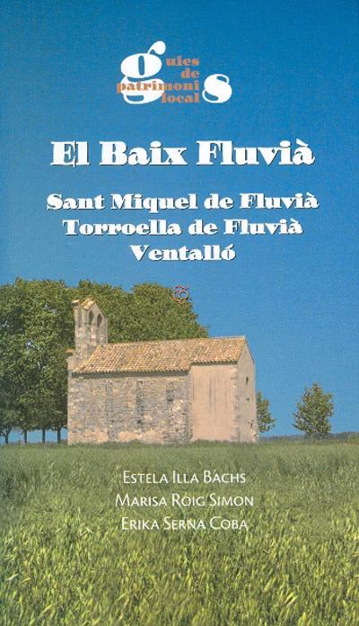 El Baix Fluvià. Sant Miquel de Fluvià, Torroella de Fluvià, Ventalló