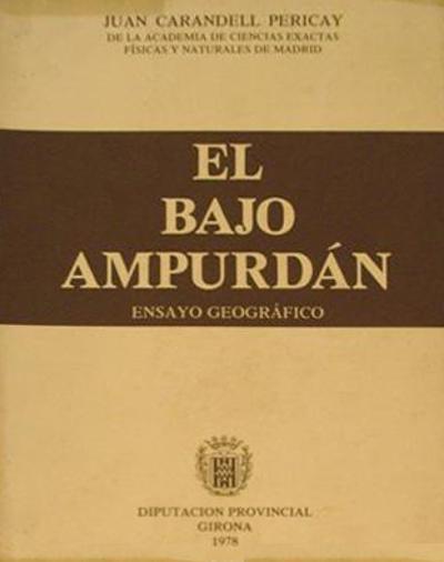 El Bajo Ampurdán (Ensayo geográfico)