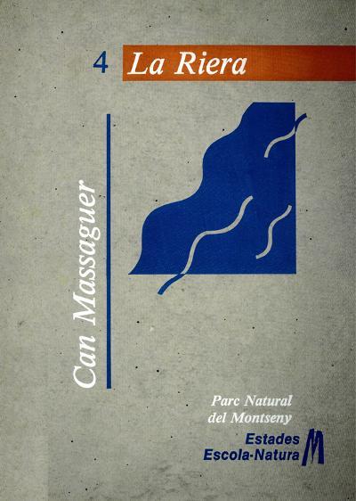 Can Massaguer. Parc Natural del Montseny (estades Escola-Natura) (4 vol.)