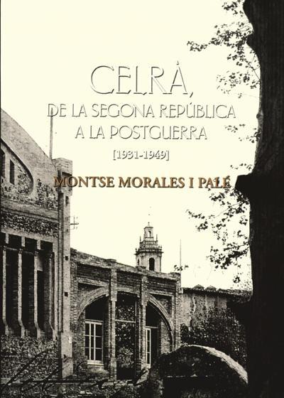 Celrà, de la Segona República a la Postguerra