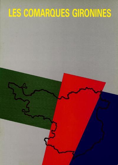 Les comarques gironines (Aproximació a la realitat sòcio-geogràfica)