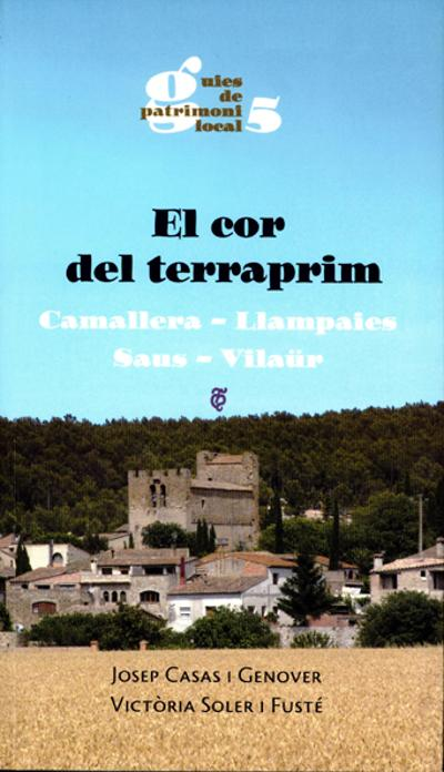 El cor del terraprim. Camallera, Llampaies, Saus, Vilaür