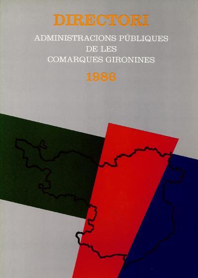 Administracions públiques a les comarques gironines. Directori 1986