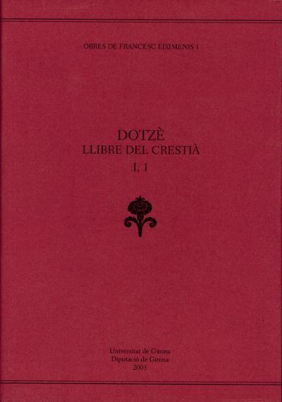 Dotzè llibre del Crestià (2a part, vol. I)