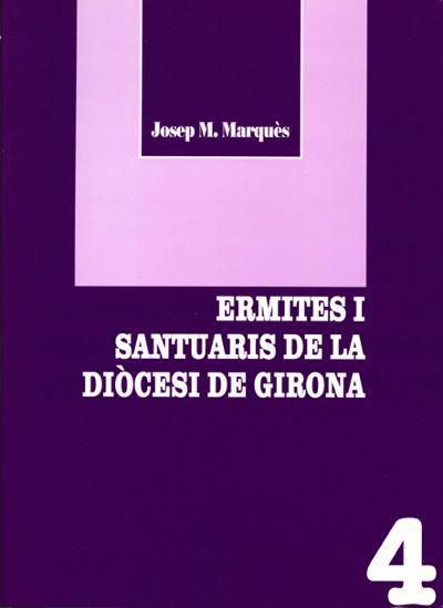 Ermites i santuaris de la Diòcesi de Girona