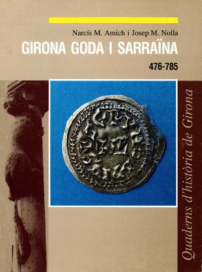 Girona goda i sarraïna. 476-785