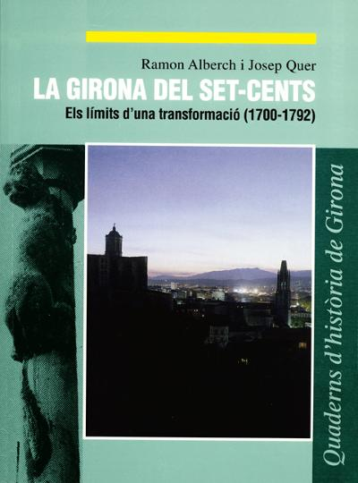La Girona del set-cents  (1700-1792)