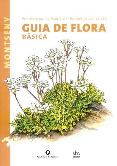 Guia de la flora bàsica. Parc Natural del Montseny