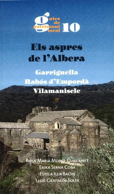 Els aspres de l'Albera. Garriguella, Rabós d'Empordà, Vilamaniscle