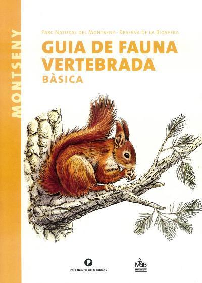 Guia de fauna vertebrada bàsica. Parc Natural del Montseny
