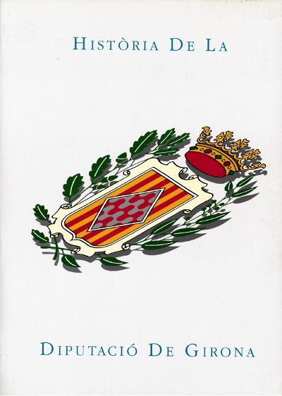 Història de la Diputació de Girona