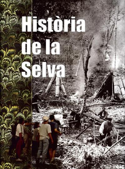 Història de la Selva