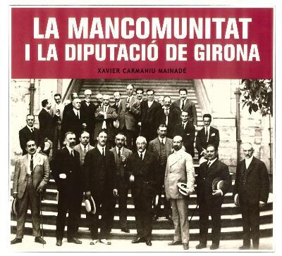 La Mancomunitat i la Diputació de Girona