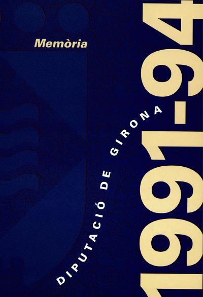 Memòria de la Diputació de Girona 1991-1994