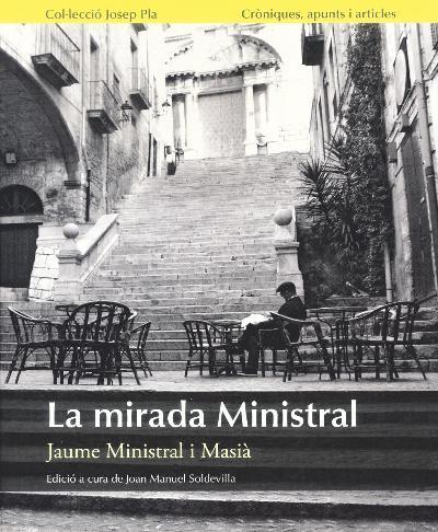 La mirada Ministral