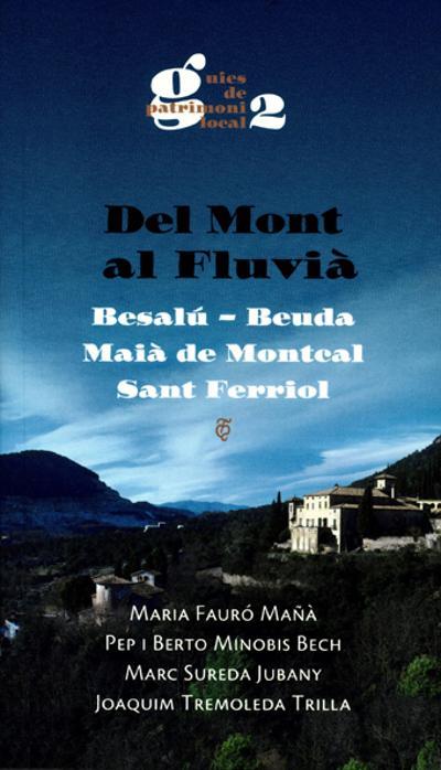 Del Mont al Fluvià. Besalú, Beuda, Maià del Montcal, Sant Ferriol