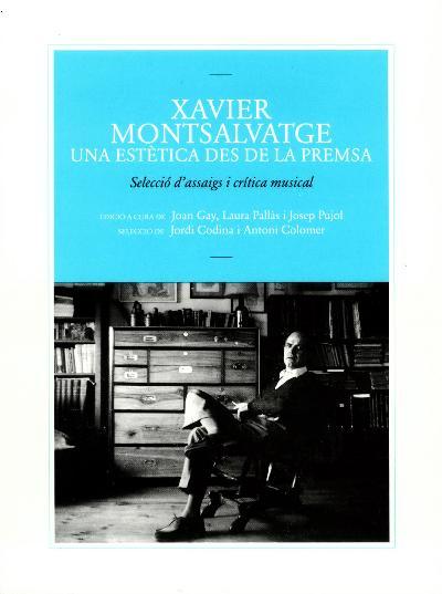 Xavier Montsalvatge, una estètica des de la premsa