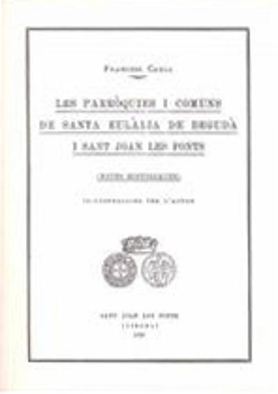 Les parròquies i comuns de Santa Eulàlia de Begudà de Sant Joan les Fonts