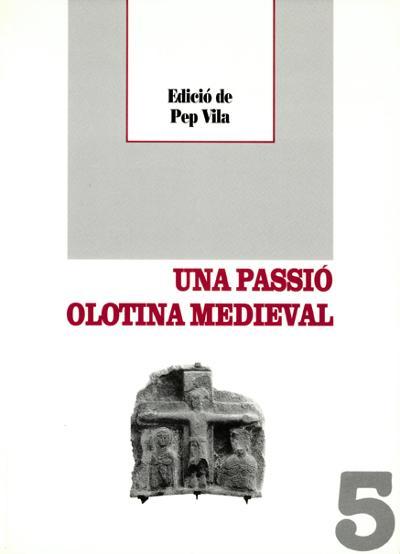 Una passió olotina medieval