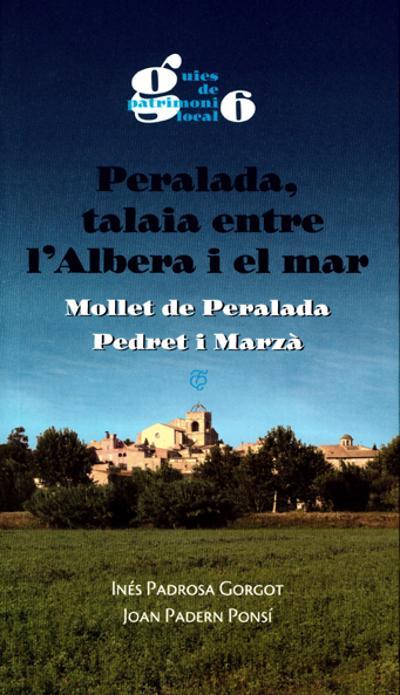 Peralada, talaia entre l'Albera i el mar. Mollet de Peralada, Pedret i Marzà