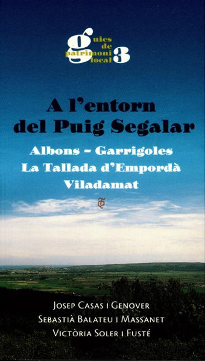 A l'entorn del Puig Segalar. Albons, Garrigoles, La Tallada d'Empordà, Viladamat