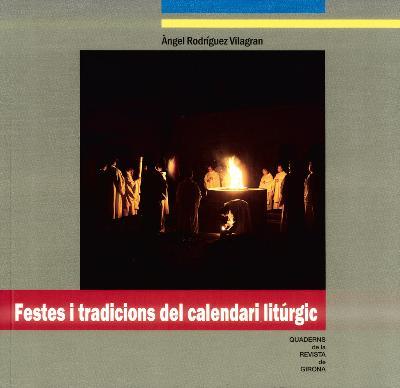 Festes i tradicions del calendari litúrgic