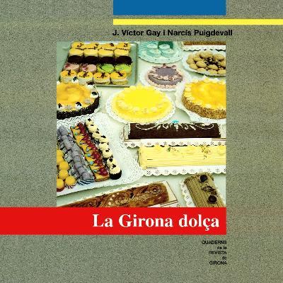 La Girona dolça