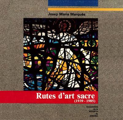 Rutes d'art sacre (1939-1985)