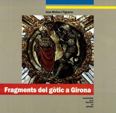 Fragments del gòtic a Girona